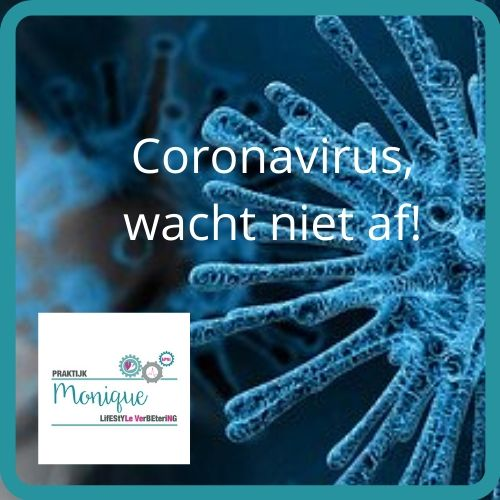 Coronavirus, versterk je immuunsysteem